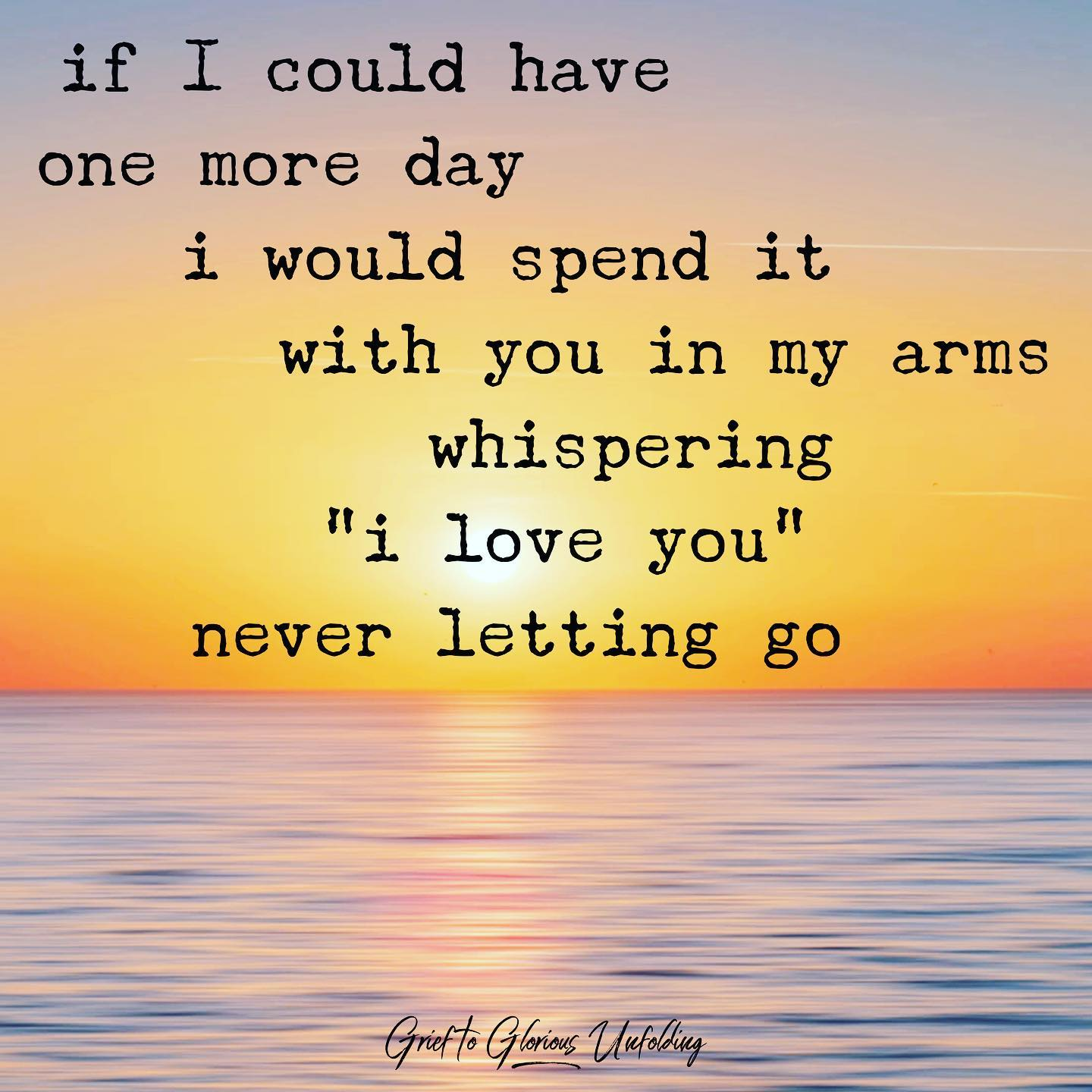 Image result for if i could have one more day with you